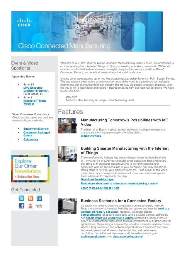 Event & Video Spotlights Upcoming Events  June 3-5 MFG Executive Leadership Summit, Palm Beach, FL  June 3 Internet of T...