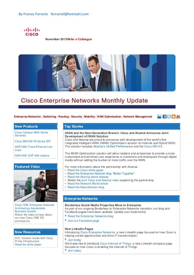 By Franco Ferrario ferrariof@hotmail.com  November 2013Refer a Colleague  Enterprise Networks | Switching | Routing | Secu...