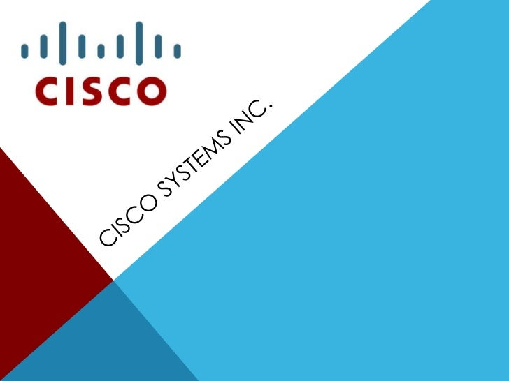 Cisco Systems Inc.<br />