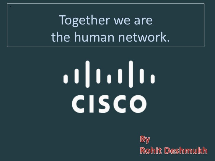 `     Together we are    the human network.