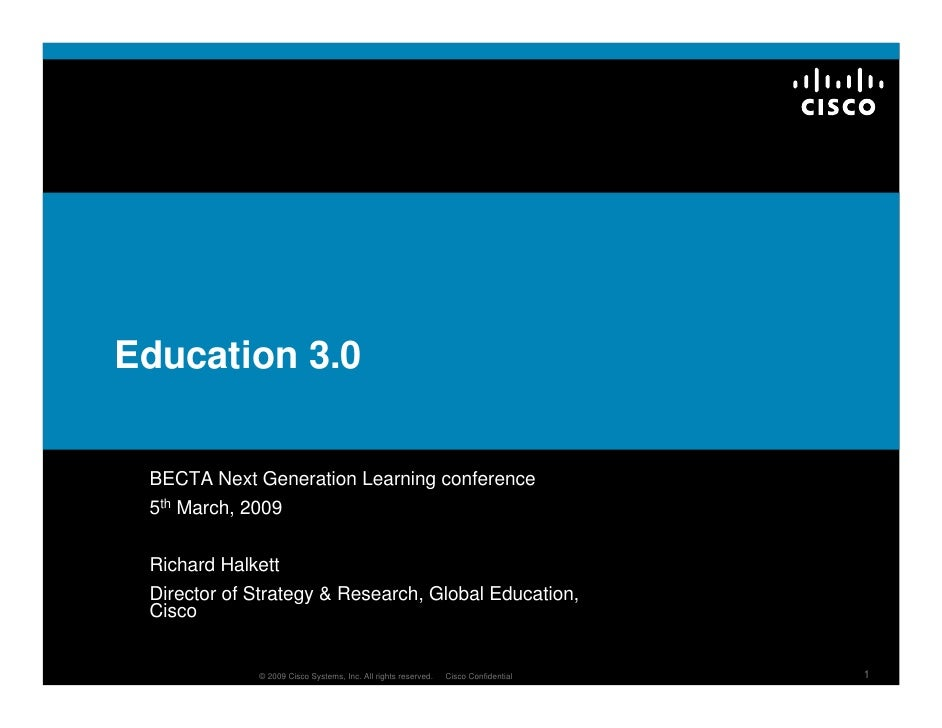 Education 3.0    BECTA Next Generation Learning conference  5th March, 2009    Richard Halkett  Director of Strategy & Res...