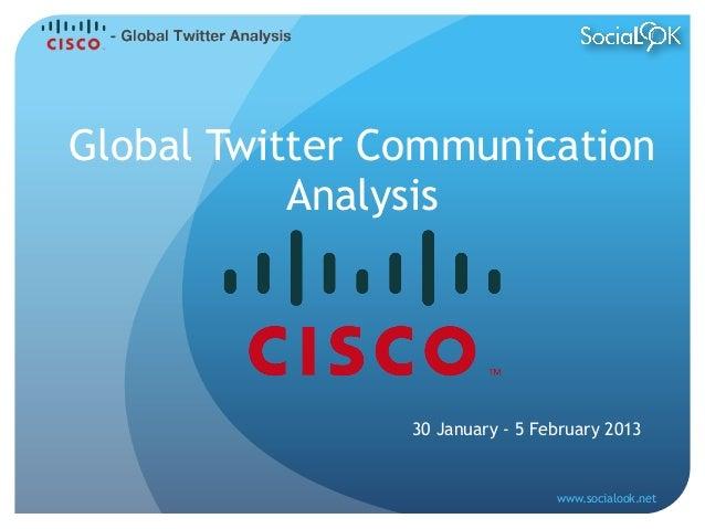 Global Twitter Communication           Analysis                30 January - 5 February 2013                               ...