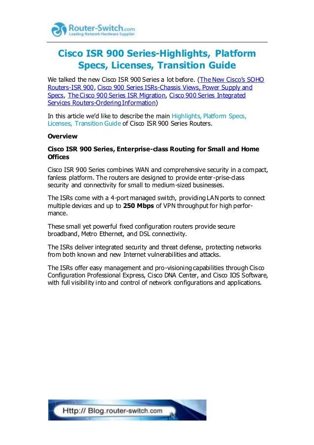 Cisco isr 900 series highlights, platform specs, licenses