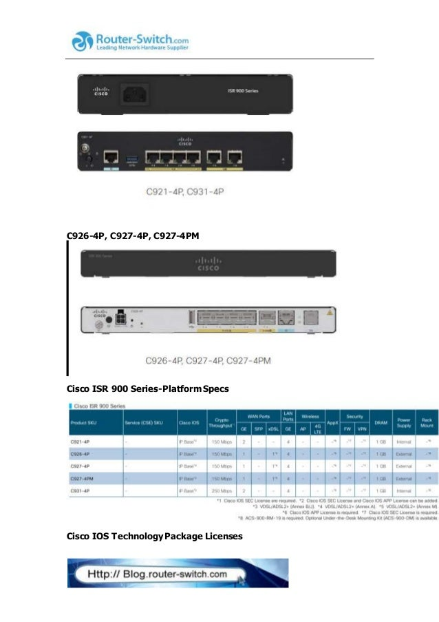 Cisco isr 900 series highlights, platform specs, licenses, transition…