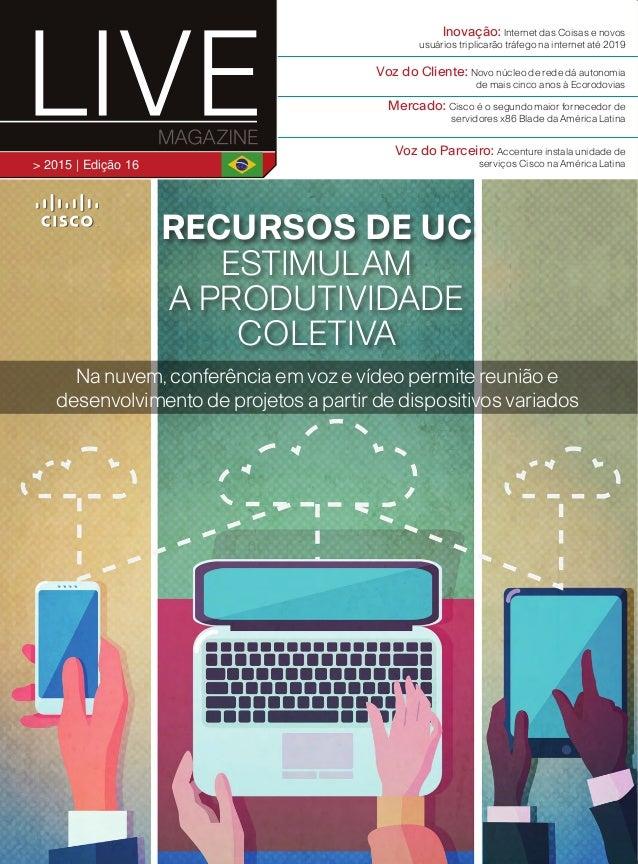 1º semestre 2013   edição 10 LIDERANÇA Rodrigo Dienstmann assumepresidência  daCiscodoBrasil VOZ DO CLIENTE NETexpandeser ... 5e310bb82a