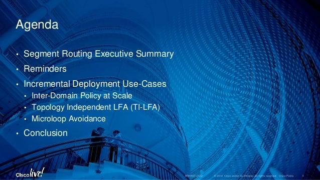 Segment Routing Advanced Use Cases - Cisco Live 2016 USA Slide 3