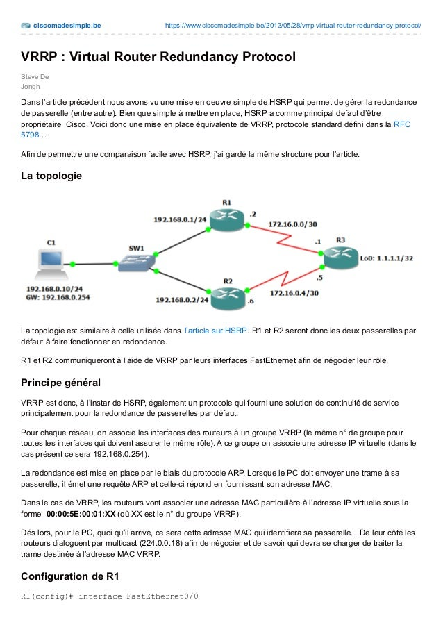 ciscomadesimple.be https://www.ciscomadesimple.be/2013/05/28/vrrp-virtual-router-redundancy-protocol/ Steve De Jongh VRRP ...