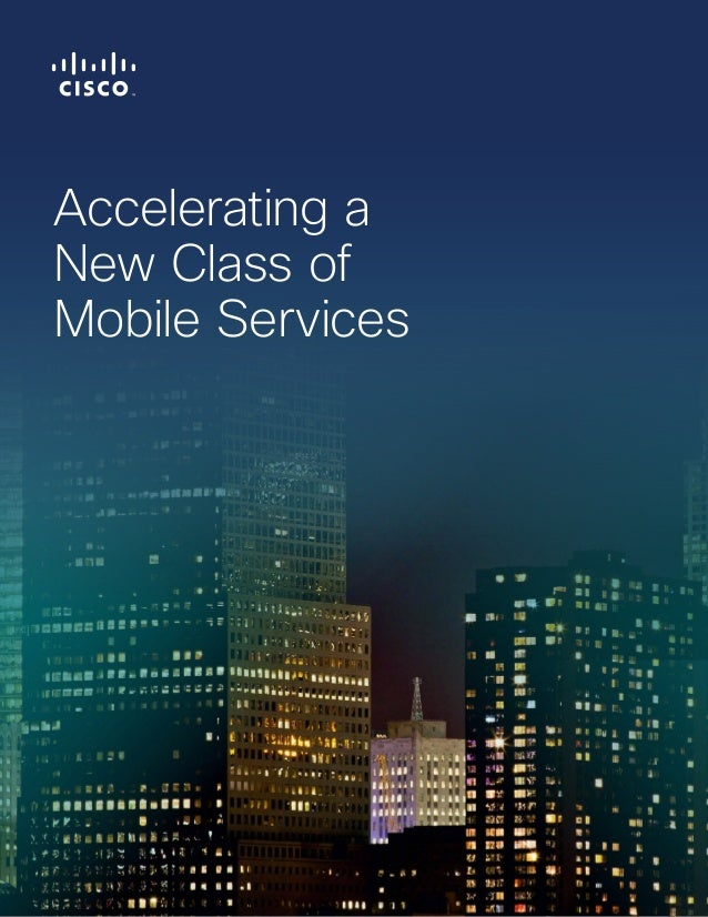 Accelerating a  New Class of  Mobile Services