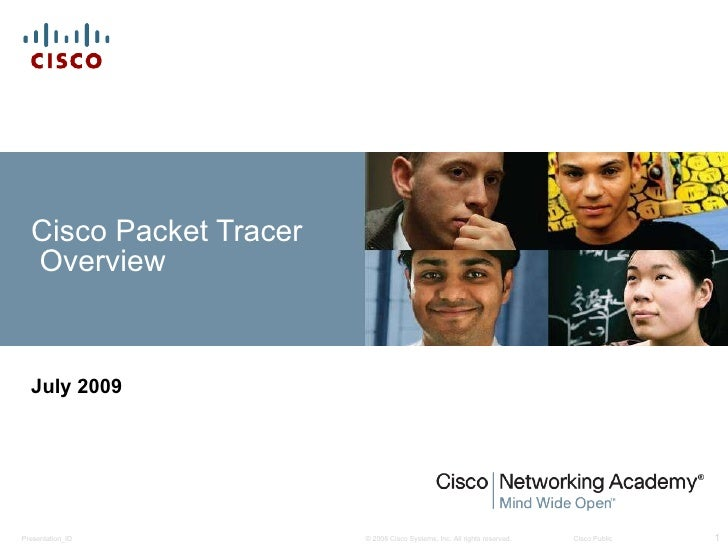 Cisco Packet Tracer  Overview July 2009