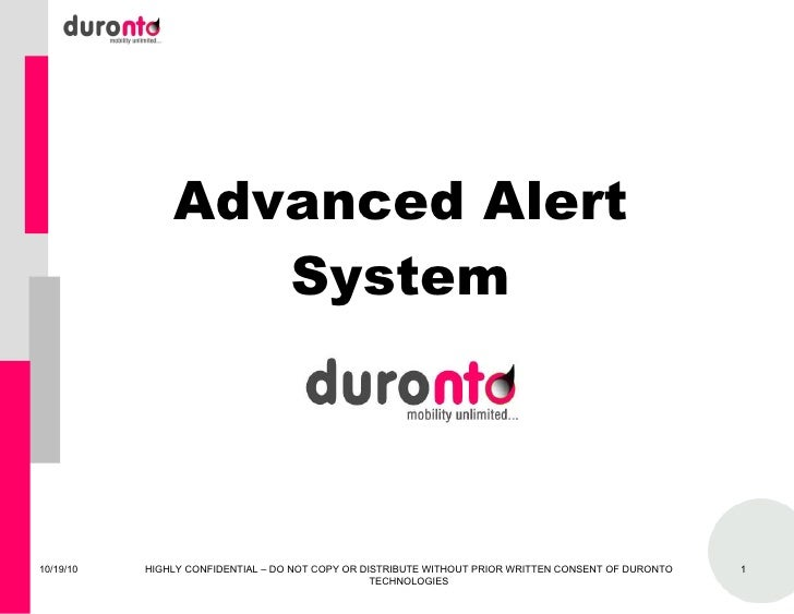 Duronto Mobile Applications 10/19/10 HIGHLY CONFIDENTIAL – DO NOT COPY OR DISTRIBUTE WITHOUT PRIOR WRITTEN CONSENT OF DURO...