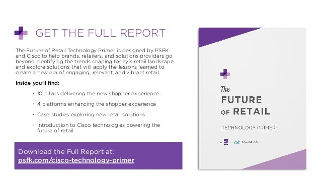 PSFK x Cisco Future of Retail: Technology Primer Slide 2