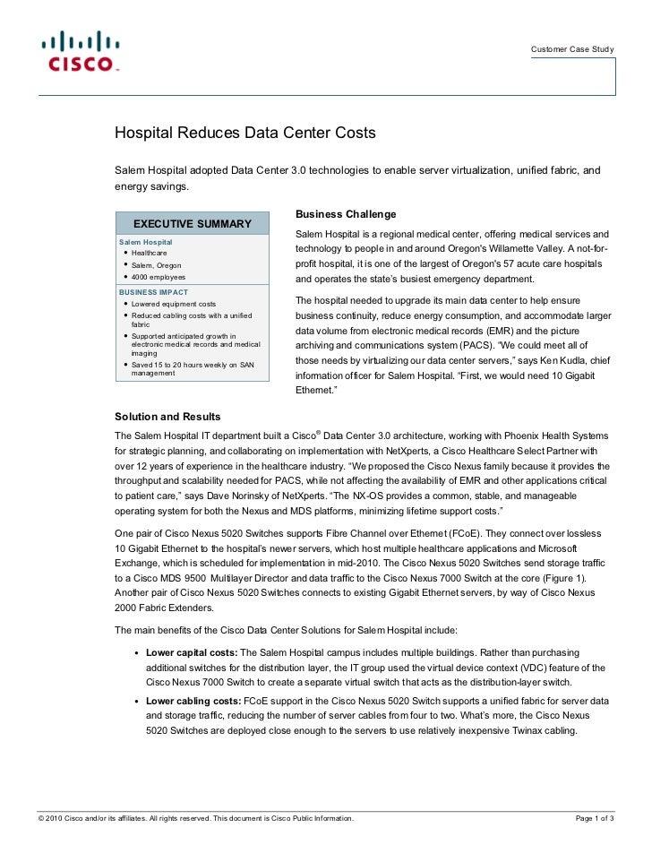 Customer Case Study                        Hospital Reduces Data Center Costs                        Salem Hospital adopte...