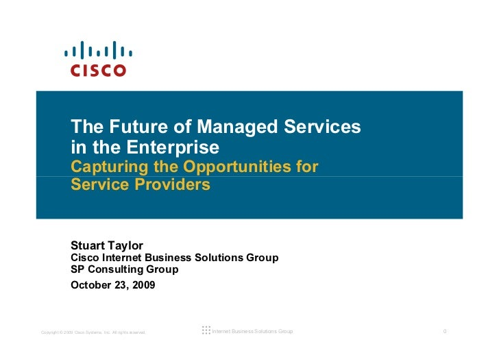 The Future of Managed Services                in the Enterprise                Capturing the Opportunities for            ...