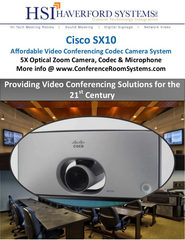 Providing Video Conferencing Solutions for the 21st Century Cisco SX10 Affordable Video Conferencing Codec Camera System 5...