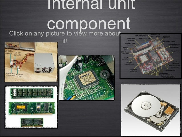 Internal unitcomponentClick on any picture to view more aboutit!