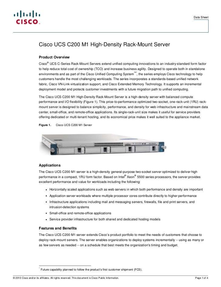 Data Sheet                        Cisco UCS C200 M1 High-Density Rack-Mount Server                        Product Overview...