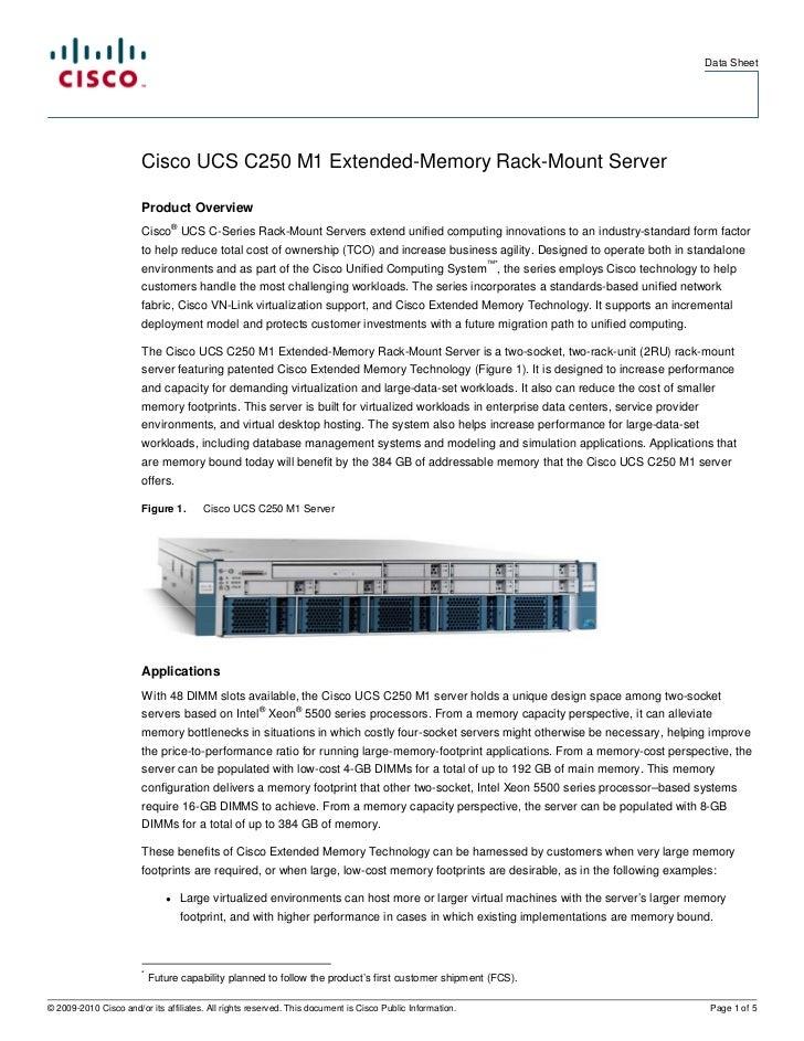 Data Sheet                        Cisco UCS C250 M1 Extended-Memory Rack-Mount Server                        Product Overv...