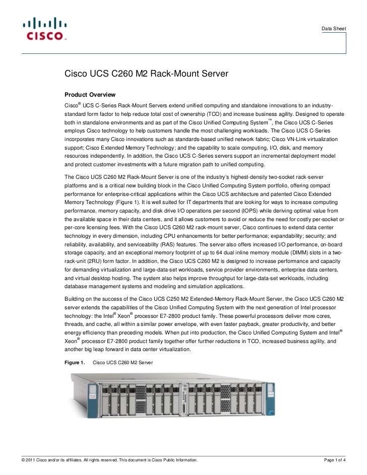 Data Sheet                        Cisco UCS C260 M2 Rack-Mount Server                        Product Overview             ...