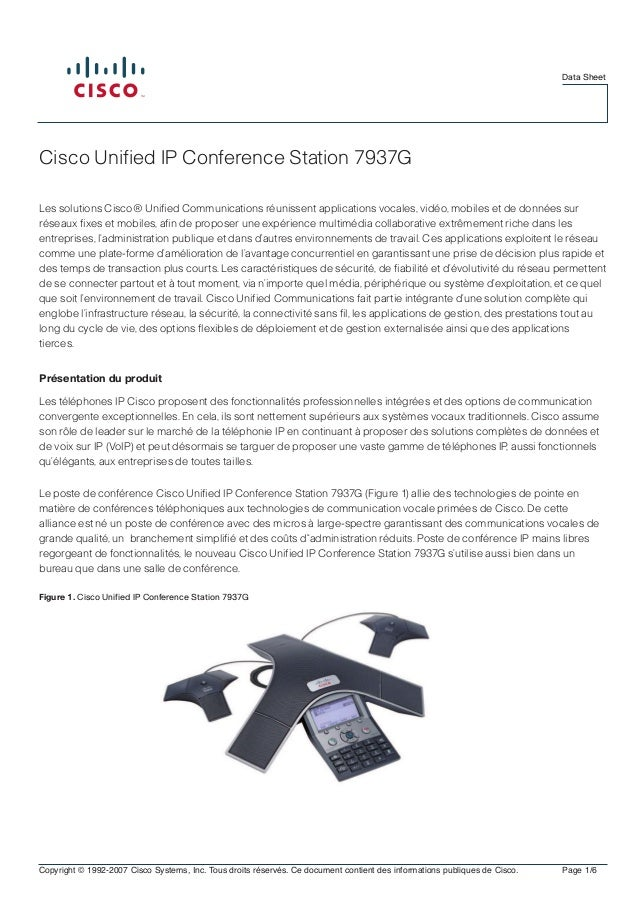 Data Sheet  Cisco Unified IP Conference Station 7937G Les solutions Cisco® Unified Communications réunissent applications ...