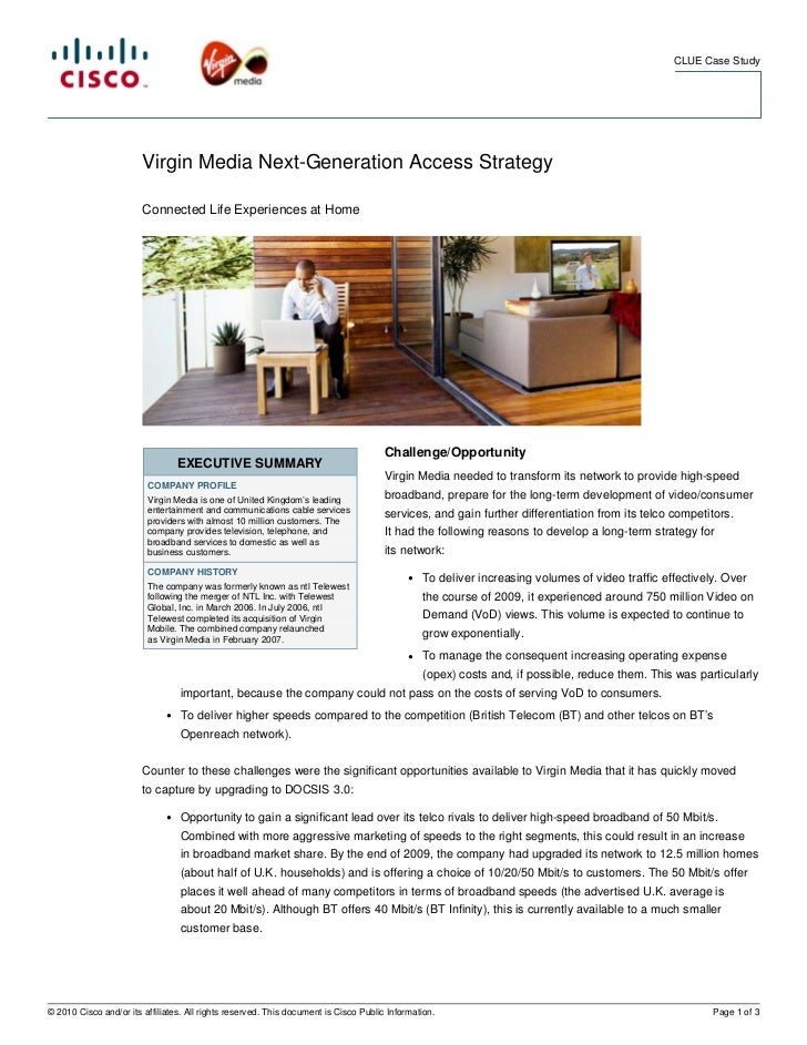 CLUE Case Study                        Virgin Media Next-Generation Access Strategy                        Connected Life ...
