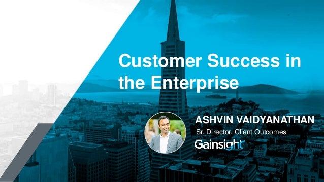 How Cisco Built a Best-In-Class Customer Success Practice Slide 3