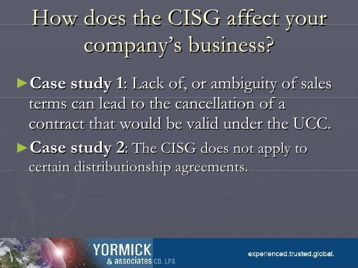 a case study of cisg and Study business law in  if you are aware of a decision or award that is not included in the cisg database, please submit either case information or the entire.