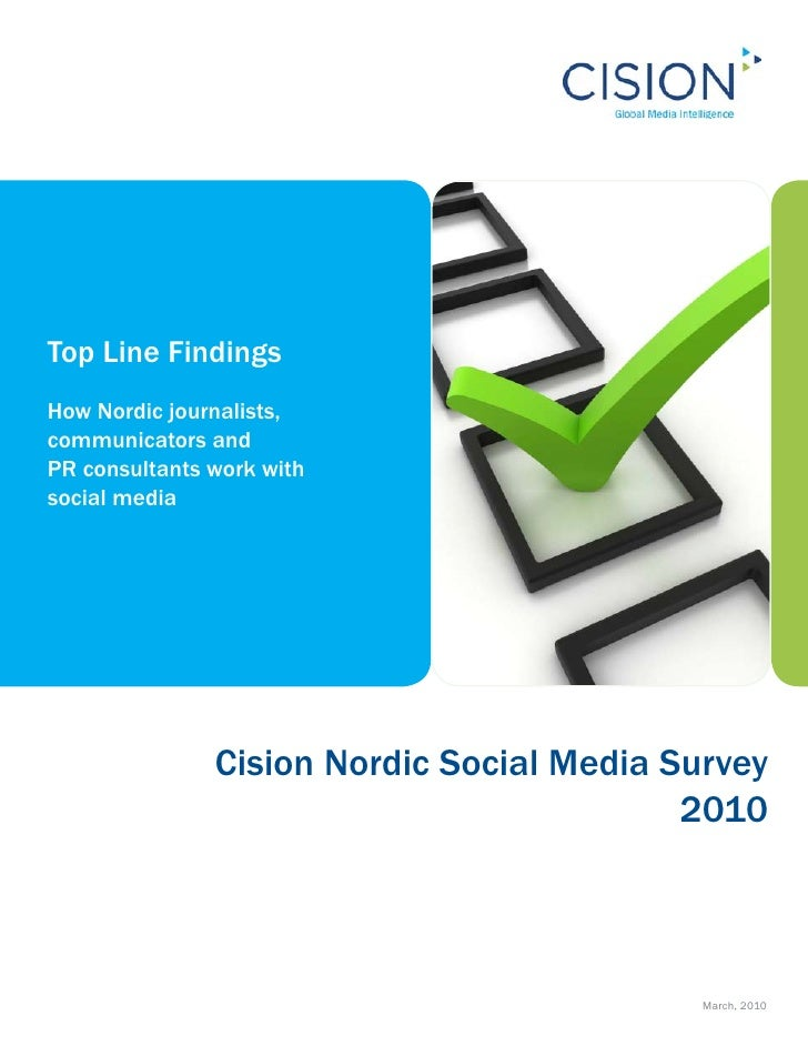 Top Line Findings How Nordic journalists, communicators and PR consultants work with social media                    Cisio...