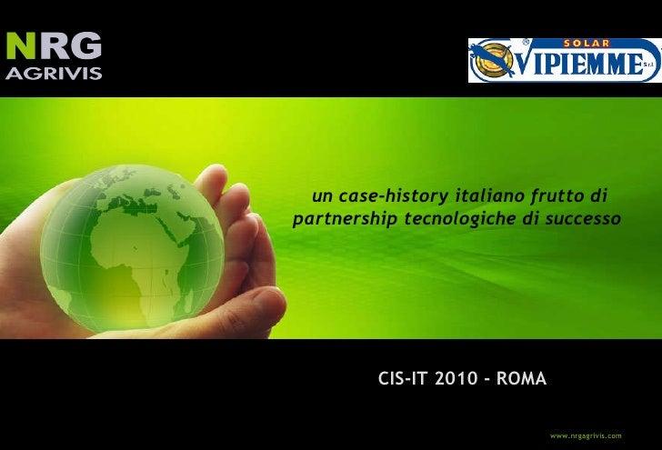 CIS-IT 2010 - ROMA un case-history italiano frutto di partnership tecnologiche di successo