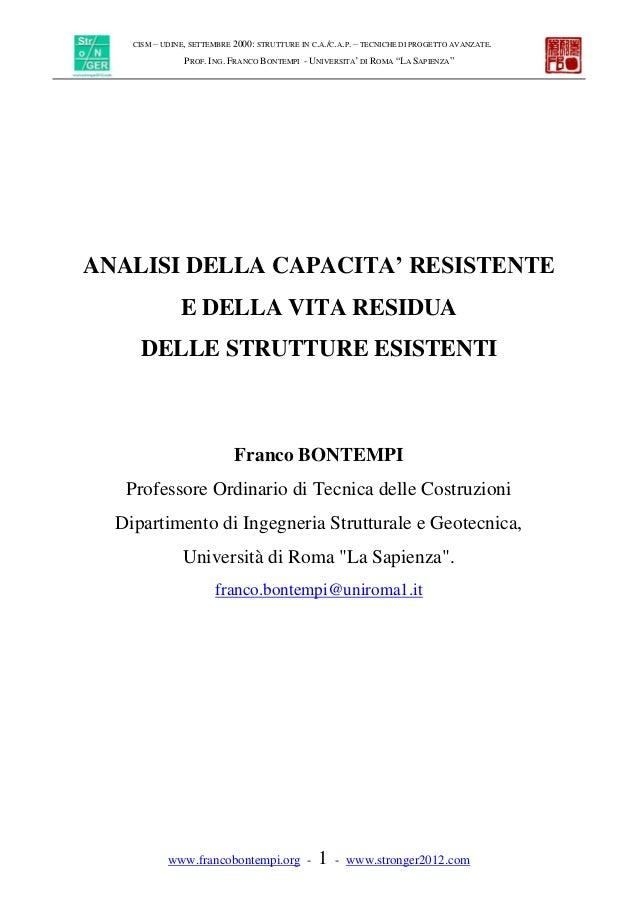 CISM – UDINE, SETTEMBRE 2000: STRUTTURE IN C.A./C.A.P. – TECNICHE DI PROGETTO AVANZATE. PROF. ING. FRANCO BONTEMPI - UNIVE...