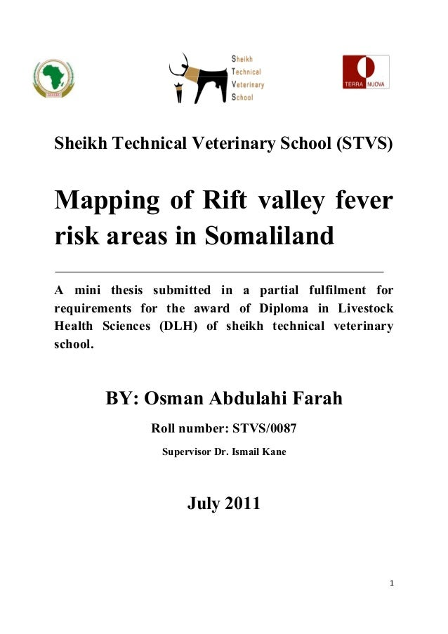 SEHISheikh Technical Veterinary School (STVS)Mapping of Rift valley feverrisk areas in SomalilandA mini thesis submitted i...
