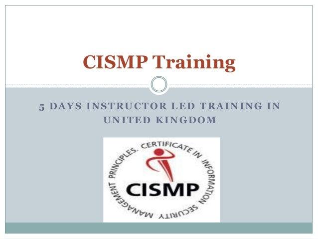CISMP Training 5 DAYS INSTRUCTOR LED TRAINING IN UNITED KINGDOM