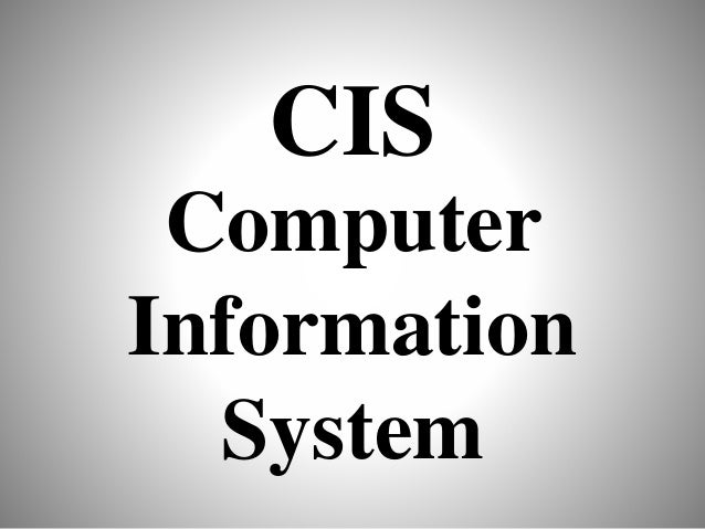 CIS Computer Information System