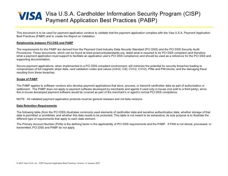Visa U.S.A. Cardholder Information Security Program (CISP)                               Payment Application Best Practice...