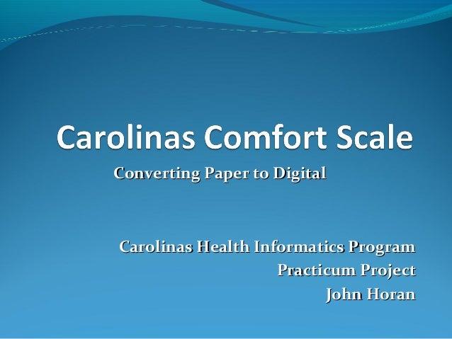 Converting Paper to DigitalCarolinas Health Informatics Program                    Practicum Project                      ...