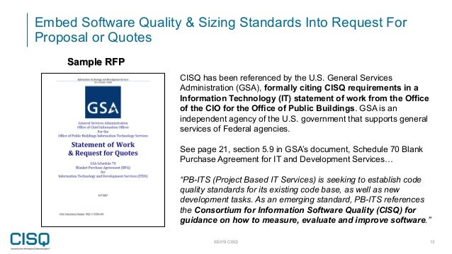 ©2019 CISQ 13 Sample RFP CISQ has been referenced by the U.S. General Services Administration (GSA), formally citing CISQ ...