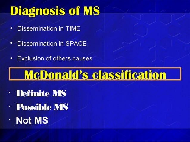 clinically isolated syndrome and ms Given that ms is a clinical diagnosis that can evolve over time, careful  the  prognostic utility of mri in clinically isolated syndrome: a.