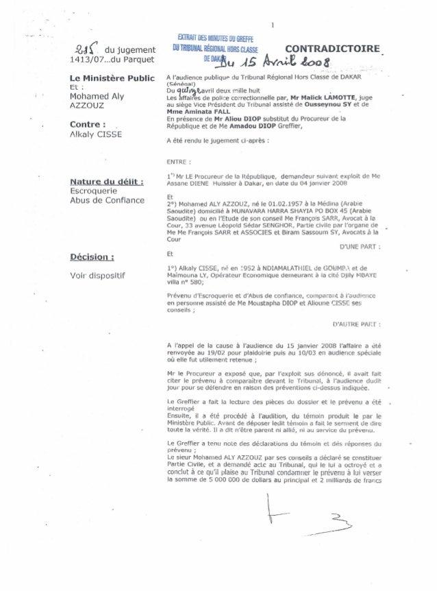 f6J. ( du jugement 1413j07 ...du Parquet le Ministere Public Et : Mohamed Aly AZZOUZ Contre: A!kaly CISSE Nature du delit ...