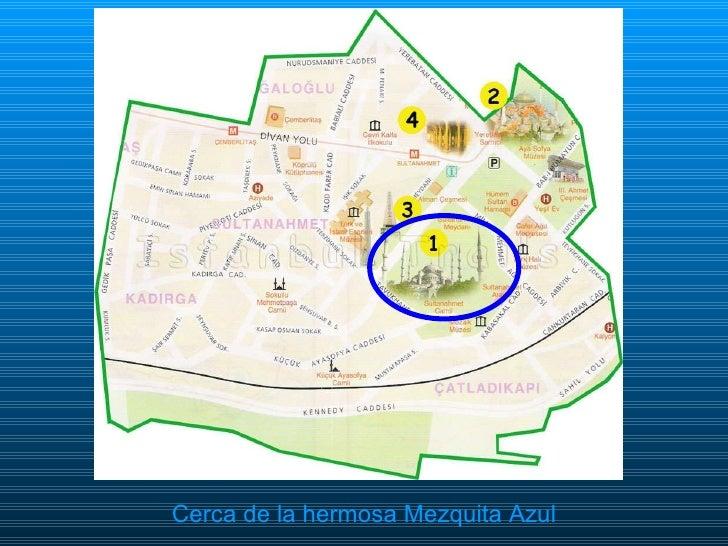<ul><li>Cerca de la hermosa Mezquita Azul </li></ul>