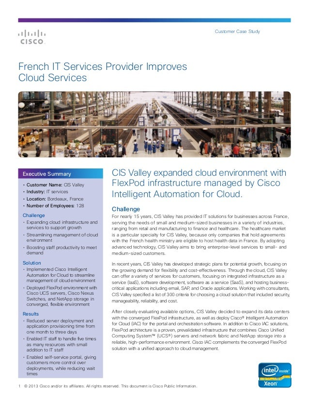 Customer Case Study  French IT Services Provider Improves Cloud Services  Executive Summary •	 Customer Name: CIS Valley •...