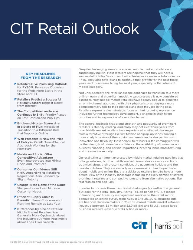 CIT Retail Outlook © 2016 CIT Group Inc. CIT and the CIT logo are registered service marks of CIT Group Inc. 1 KEY HEADLI...