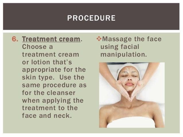 Procedure For Facial