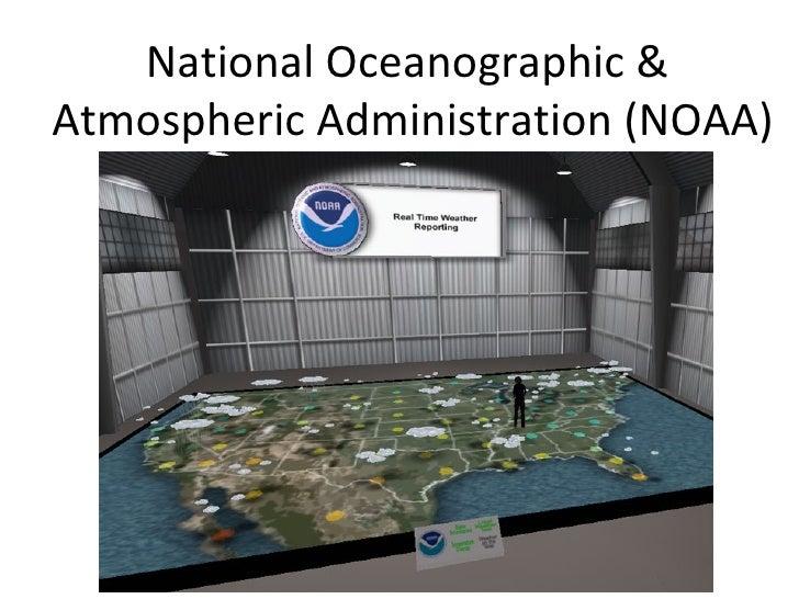 National Oceanographic &  Atmospheric Administration (NOAA)