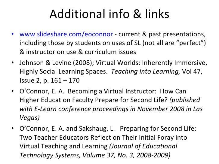 Additional info & links <ul><li>www.slideshare.com/eoconnor  - current & past presentations, including those by students o...