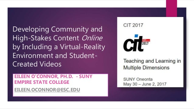 Developing Community and High-Stakes Content Online by Including a Virtual-Reality Environment and Student- Created Videos...