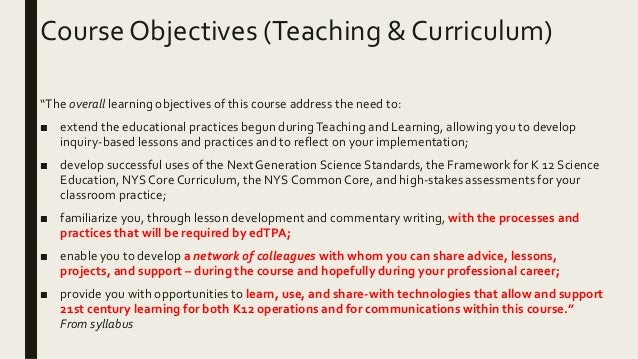 """Course Objectives (Teaching & Curriculum) """"The overall learning objectives of this course address the need to: ■ extend th..."""