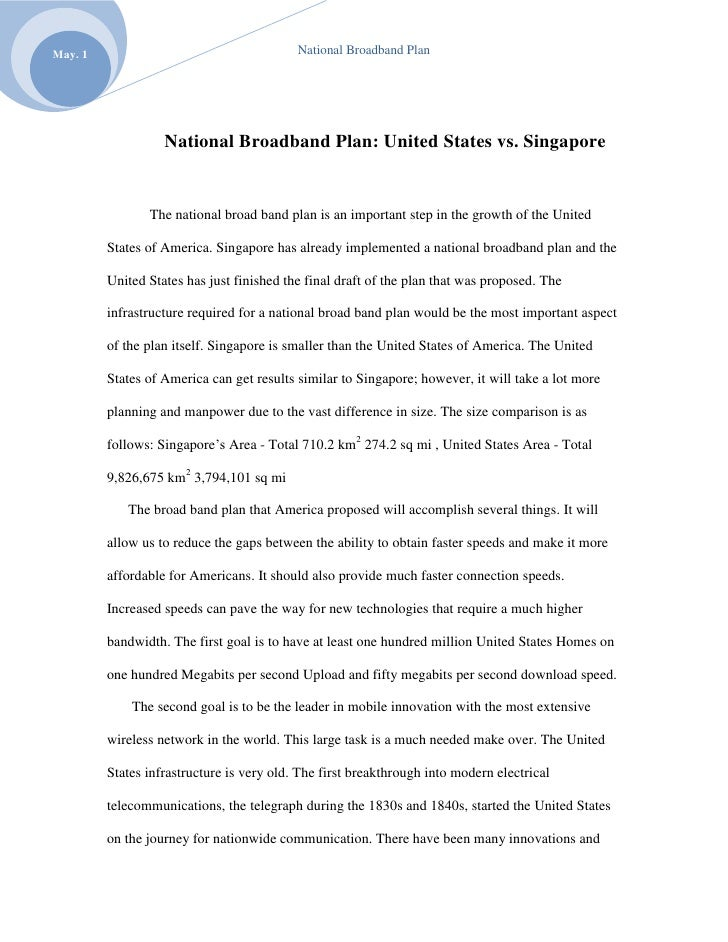 National Broadband Plan: United States vs. Singapore<br />The national broad band plan is an important step in the growth ...
