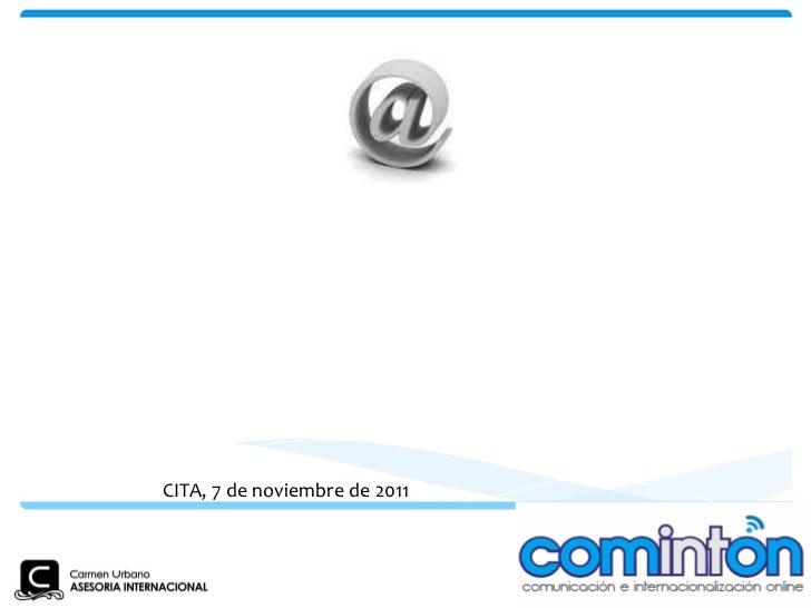 EL USO DE INTERNET EN LA COMERCIALIZACION AGROALIMENTARIA INTERNACIONAL. CITA, 7 de noviembre de 2011