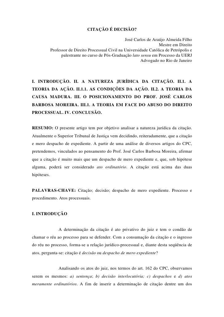 CITAÇÃO É DECISÃO?                                                        José Carlos de Araújo Almeida Filho             ...