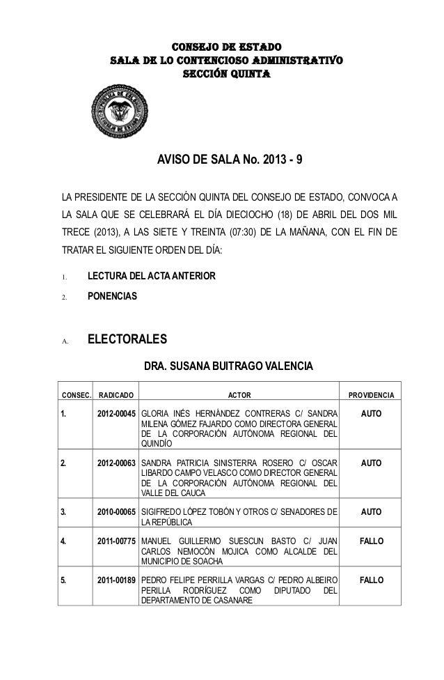 CONSEJO DE ESTADOSALA DE LO CONTENCIOSO ADMINISTRATIVOSECCIÓN QUINTAAVISO DE SALA No. 2013 - 9LA PRESIDENTE DE LA SECCIÓN ...