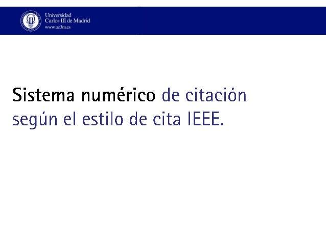 Sistema de citacion numérico según el Estilo IEEE